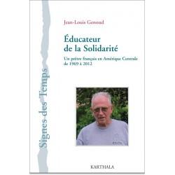 educateur-de-la-solidarite-un-pretre-francais-en-amerique-centrale-de-1969-a-2012