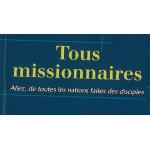 Tous missionnaires
