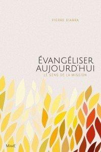 Evangeliser aujourd'hui