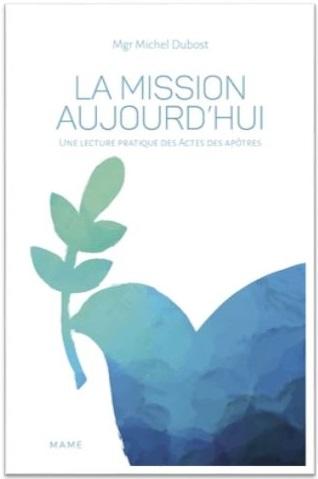 """Mission-aujourd'hui_Dubost. Couverture du livre """"la mission aujourd'hui"""""""