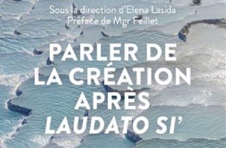 Parler de la création après Laudato Si