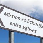 Mission et Echanges entre Eglises